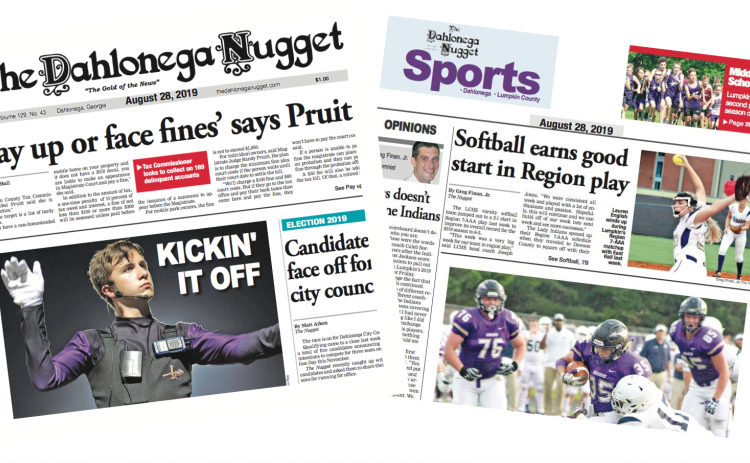 THE AUGUST 28 EDITION OF THE DAHLONEGA NUGGET IS OUT NOW. CHECK OUT THIS WEEK'S ARTICLES