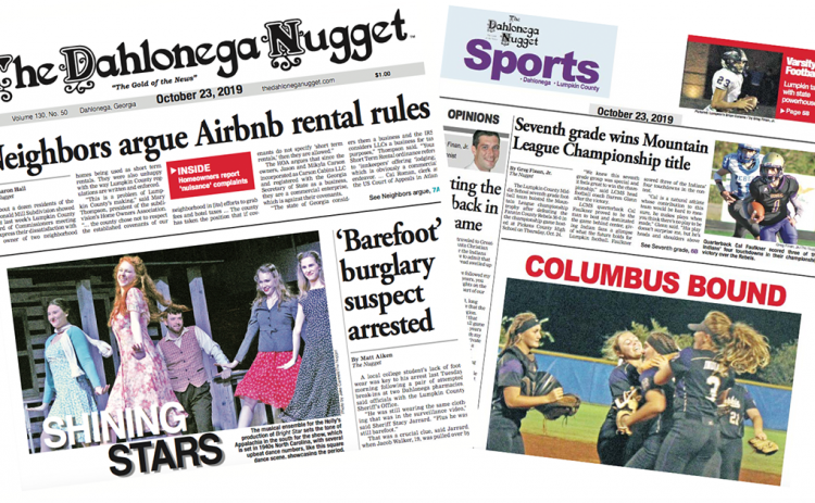 THE OCTOBER 23 EDITION OF THE DAHLONEGA NUGGET IS OUT NOW. CHECK OUT THIS WEEK'S ARTICLES