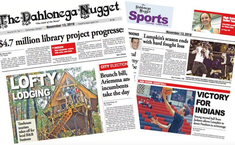 THE NOVEMBER 13 EDITION OF THE DAHLONEGA NUGGET IS OUT NOW. CHECK OUT THIS WEEK'S ARTICLES