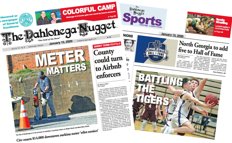 THE JANUARY 15 EDITION OF THE DAHLONEGA NUGGET IS OUT NOW. CHECK OUT THIS WEEK'S ARTICLES